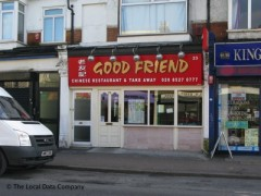 Good Friend 23 Winchester Road London E4 9lh Chinese