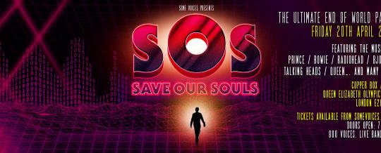 Some Voices present S.O.S -The Ultimate End of the World Party image
