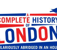 A Complete History of London Show image