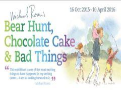 Michael Rosens Bear Hunt, Chocolate Cake and Bad Things image