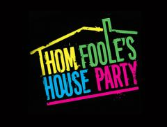 Thom Foole's House Party image