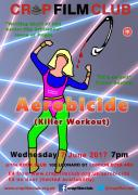 Crap Film Club presents AEROBICIDE image