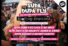 Supa Dupa Fly x Rooftop Sessions x Summer 2017 image
