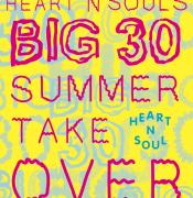 Heart n Soul's Big 30 Summer Takeover image