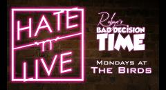 Robyn's Bad Decision Time (Hate N Live) image