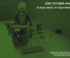 Lost Futures - By Hyper Media, For Hyper Media image