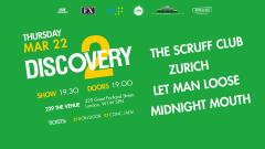 #Give A Gig Week  Discovery2 presents The Scruff Club, Zurich, Let Man Loose, Midnight Mouth image