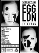 Egg Ldn 15 Years Birthday: Part 2 Radio Slave, Fjaak, Terence Fixmer, Daniel Miller, Andres, Tobi Neumann, Phon.o, Hodge & Many More image