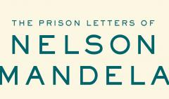 Celebrating Nelson Mandela: His Letters, His Legacy image