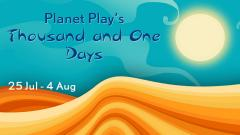 Planet Play's Thousand and One Days image