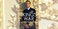 The King's War: A Commoner, the Crown and Britain's Greatest Struggle image