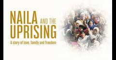 Naila and the Uprising - Free Screening of Award Winning Film image