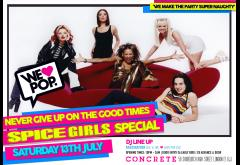 WeLovePop's Never Give Up On The Good Times SPICE GIRLS Special image