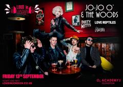 Jo-Jo O' & The WOODS - Loud in London Presents image