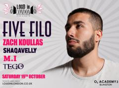 Five Filo - Loud in London Presents image