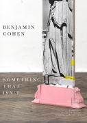 Something That Isn't | Benjamin Cohen image