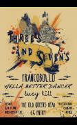 3'S And 7'S Presents Francobollo + Hella Better Dancer +Lucy Kitt image
